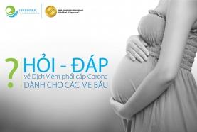 Hỏi đáp về dịch Covid-19 dành cho mẹ bầu