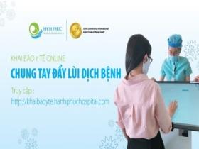 Hướng dẫn khai báo y tế trực tuyến dành cho khách hàng khi thăm khám tại Hạnh Phúc