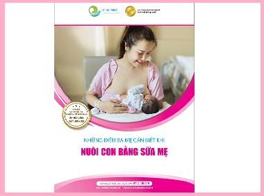 Cẩm nang Những điều ba mẹ cần biết khi nuôi con bằng sữa mẹ