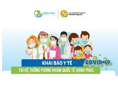 [CẬP NHẬT] Khai báo Y tế tại hệ thống Phòng khám Quốc tế Hạnh Phúc (TP.HCM)